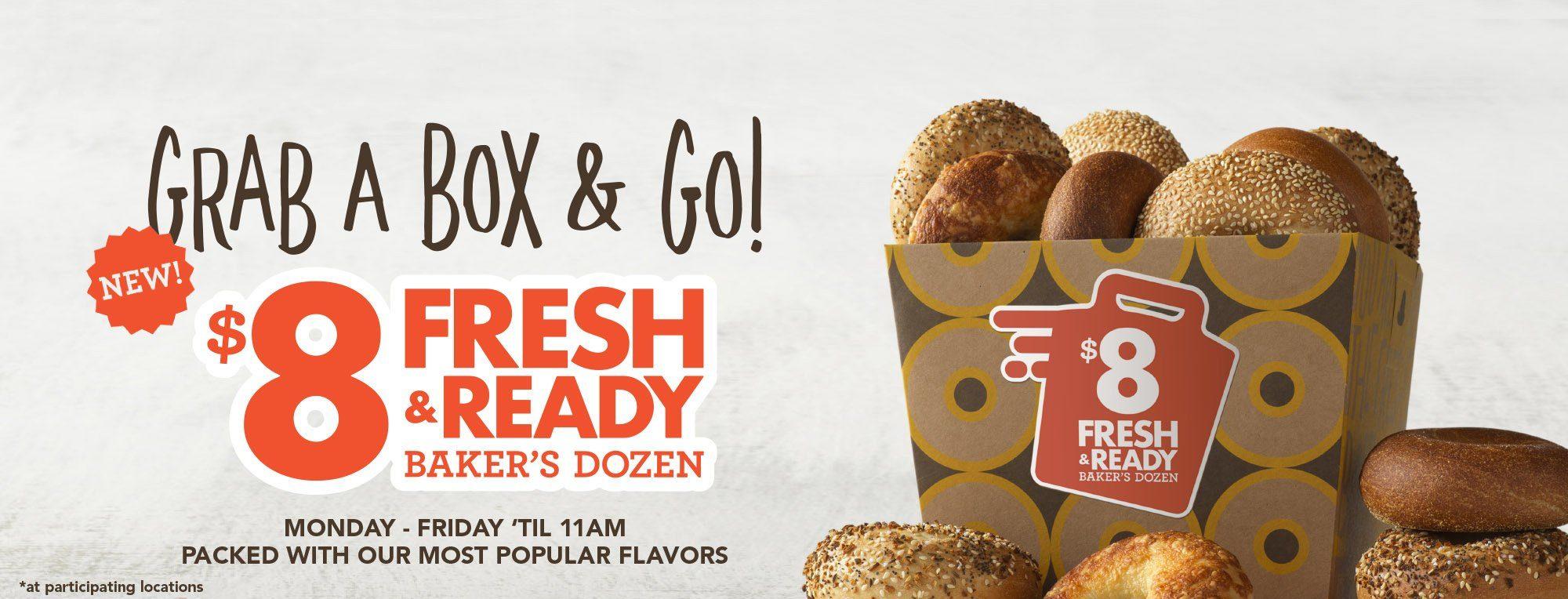 Grab a box & go! $8 Baker's Dozen