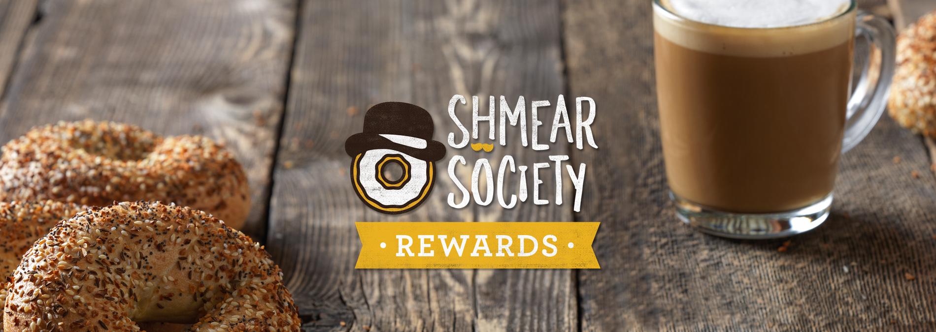 Shmear Society Rewards