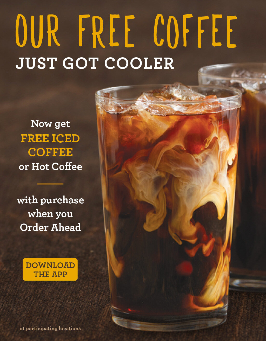ROTATING SLIDER: Free Iced or Hot Coffee, Any Size, on any orders purchased through the app!