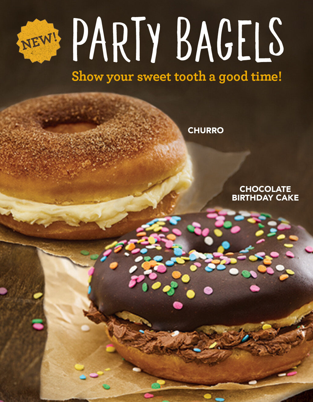 ROTATING SLIDER: Try our new Party Bagels! 2 Flavors: Chocolate Birthday Cake or Churro!