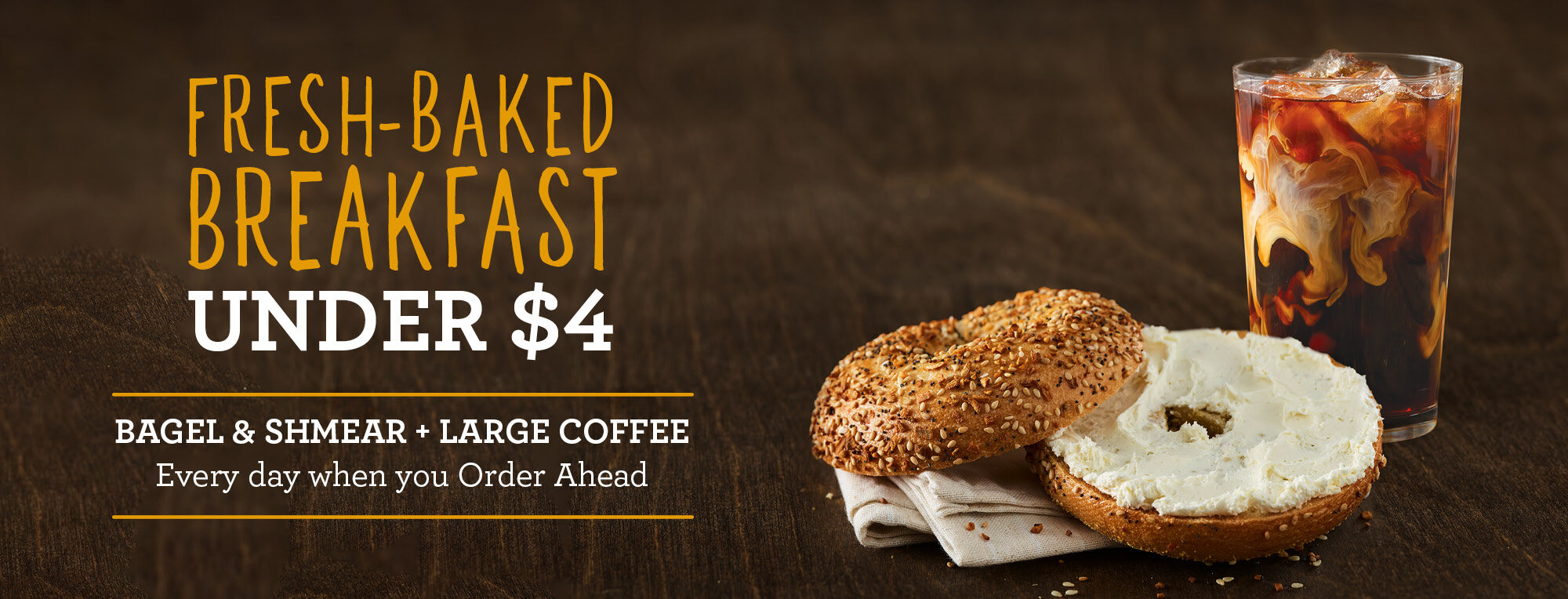 Fresh-Baked Breakfast Under $4 – Bagel & Shmear with Large Iced Coffee Every Day when you Order Ahead in the App at Einstein Bros. Bagels